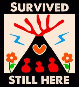 Survived Still Here